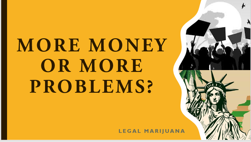 Should Recreational Marijuana Use be Legal?